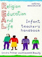 REAL (Religion for Education and Life): Infant Teacher's Handbook (R.E.A.L. (Religion for Education and Life))