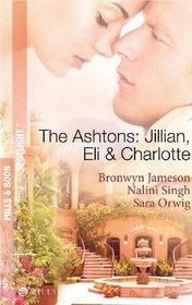 The Ashtons: Jillian, Eli and Charlotte: Just a Taste / Awaken the Senses / Estate Affair