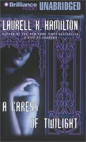 A Caress of Twilight (Meredith Gentry, Bk 2) (Unabridged Audio Cassette)