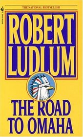 The Road to Omaha (Road to, Bk 2)