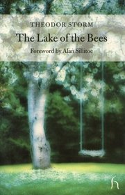The Lake of the Bees (Hesperus Classics)