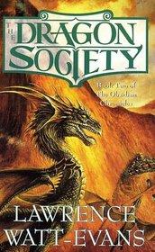 The Dragon Society (Obsidian Chronicles, Bk 2)
