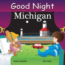 Good Night Michigan (Good Night Our World series)