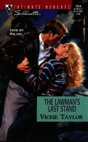 Lawman'S Last Stand (Intimate Moments, 1014)