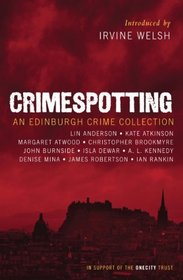 Crimespotting : An Edinburgh Crime Collection