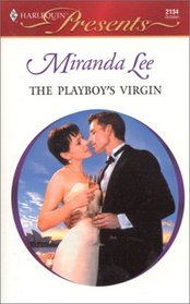 The Playboy's Virgin (Australian Playboys) (Harlequin Presents, No 2134)