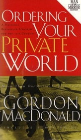 Ordering Your Private World (Man in the Mirror)