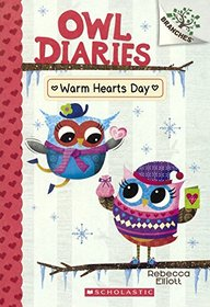 Warm Hearts Day (Turtleback School & Library Binding Edition) (Owl Diaries)