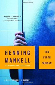 The Fifth Woman (Kurt Wallander, Bk 6)