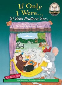 If Only I Were / Si S�lo Pudiera Ser (Another Sommer-Time Story Bilingual)