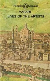 Lives of the Artists (Classics S.)