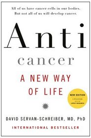 Anticancer: A New Way of Life (New Edition)