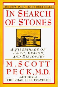 In Search of Stones: A Pilgrimage of Faith, Reason, and Discovery