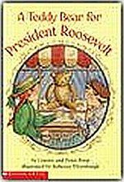A Teddy Bear for President Roosevelt