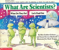 What Are Scientists?