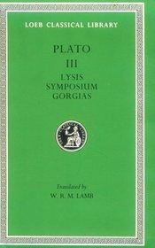 Plato: Lysis Symposium Gorgias (Loeb 166)