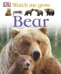 Bear (Watch Me Grow)