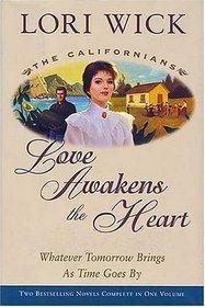 Love Awakens the Heart (Californians, Bks 1 - 2)