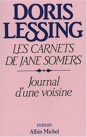 Journal d'une voisine - les carnets de jane somers - tome 1 (French Edition)