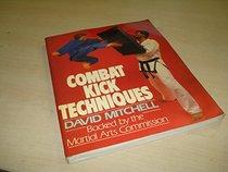 Combat Kick Techniques