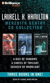 A Kiss of Shadows / A Caress of Twilight / Seduced by Moonlight (Meredith Gentry)