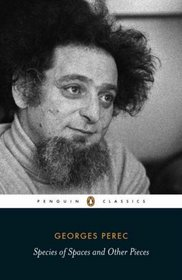 Species of Spaces and Other Pieces (Penguin Classics)