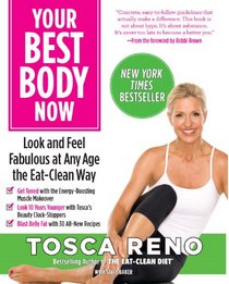 Your Best Body Now: Look and Feel Fabulous at Any Age