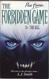 The Forbidden Game: No. 3 - The Kill (Point Horror)