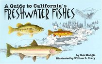 A Guide to California's Freshwater Fishes