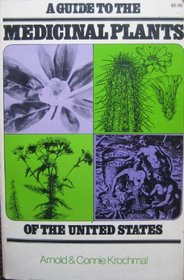 A Guide to the Medicinal Plants of the United States