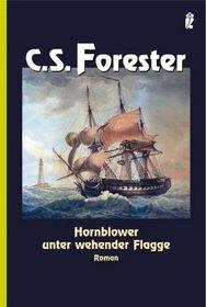 Hornblower unter wehender Flagge
