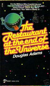 The Restaurant at the End of the Universe (Hitchhiker's Guide, Bk 2)