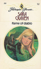Flame of Diablo (Harlequin Presents, No 331)
