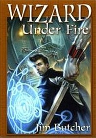 Wizard Under Fire (Dresden Files, Bks 8-9)