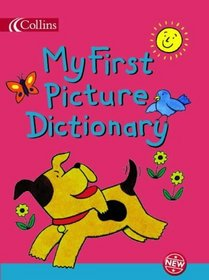 My First Picture Dictionary (Collins Children's Dictionaries)