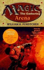Arena (Magic: The Gathering, Bk 1)