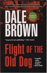 Flight of the Old Dog (Patrick McLanahan, Bk 1)