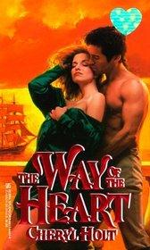 The Way of the Heart (Zebra Splendor Historical Romances)
