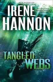Tangled Webs (Men of Valor, Bk 3)