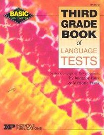Third Grade Book of Language Tests (Basic, Not Boring)