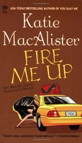 Fire Me Up (Aisling Grey, Guardian, Bk 2)