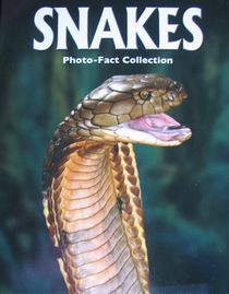 Snakes:  Photo Fact Collection