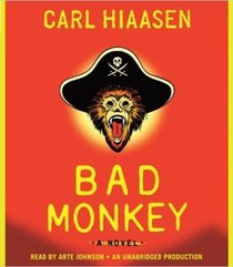 Bad Monkey (Audio CD) (Unabridged)