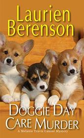Doggie Day Care Murder (A Melanie Travis Mystery)