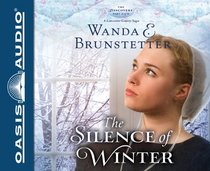 The Silence of Winter (Discovery, Bk 2) (Audio CD) (Unabridged)