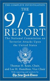 The 9/11 Report : The National Commission on Terrorist Attacks Upon the United States