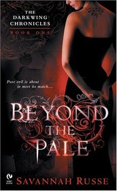 Beyond the Pale (Darkwing Chronicles, Bk 1)