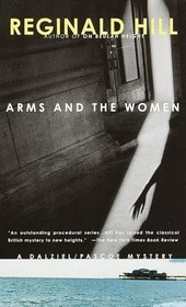 Arms and the Women (Dalziel and Pascoe, Bk 18)