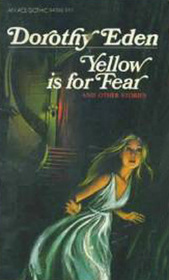 Yellow is for Fear and Other Stories
