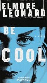 Be Cool (Audio Cassette, Abridged)